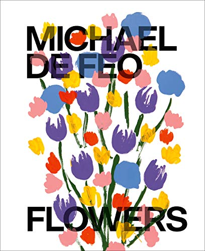 "Michael De Feo's new book, ""Flowers"""